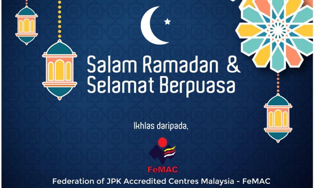 Salam Ramadan & Selamat Berpuasa